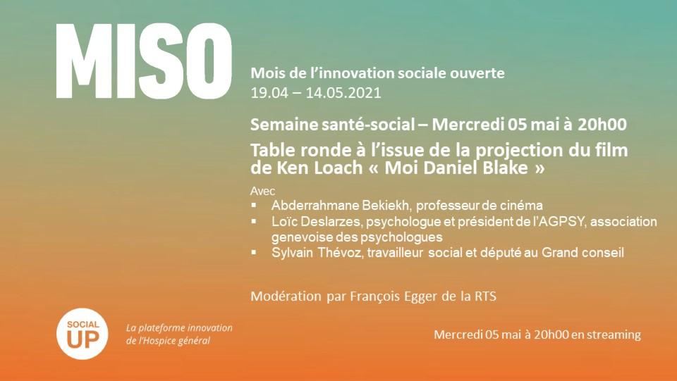MISO Santé et social Table ronde du 05 mai après le film Moi Daniel Blake